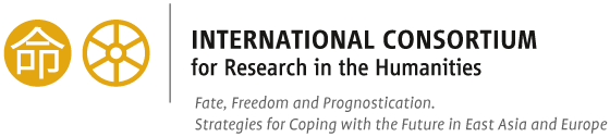 International Consortium for Research in the Humanities. Fate, Freedom an Prognostication – Strategies for Coping with the Future in East Asia and Europe